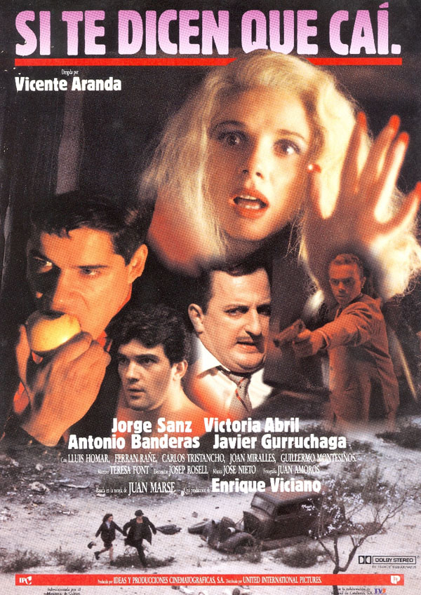 Si te dicen que caí (1989)