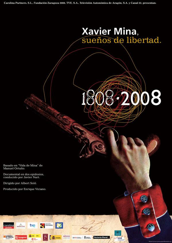 Xavier Mina, sueños de libertad. Los sitios de Zaragoza. (2008)